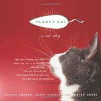 Planet Cat: A CAT-alog - Arden Moore, Arden Moore, Harry Choron