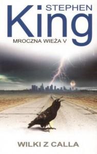 Mroczna Wieza V. Wilki z Calla (Polska wersja jezykowa) - Stephen King