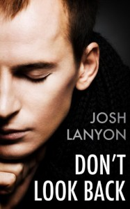 Don't Look Back - Josh Lanyon
