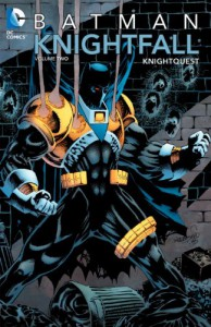 Batman: Knightfall, Vol. 2: Knightquest - Chuck Dixon, Doug Moench, Alan Grant