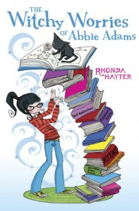 The Witchy Worries of Abbie Adams - Rhonda Hayter