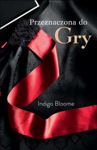 Przeznaczona do gry (Avalon Trilogy #1) - Indigo Bloome, Joanna Pidziowa