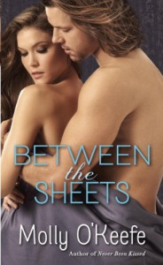 Between the Sheets - Molly O'Keefe