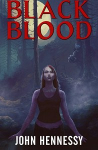 Black Blood (Black Bloods) (Volume 1) - John L. Hennessy