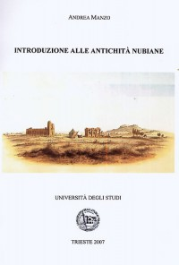 Introduzione alle Antichità Nubiane - Andrea Manzo