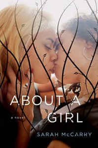About a Girl: A Novel - Sarah McCarry