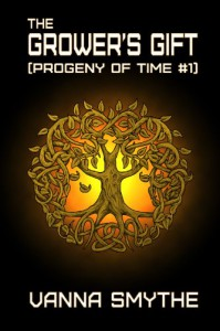 The Grower's Gift (Progeny of Time #1) - Vanna Smythe