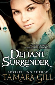 Defiant Surrender: A Medieval Time Travel Romance - Tamara Gill