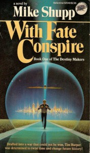 With Fate Conspire: (#1) - Mike Shupp