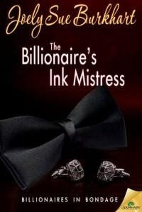 The Billionaire's Ink Mistress -  Joely Sue Burkhart