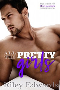 All The Pretty Girls - Riley Edwards