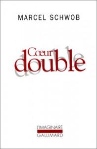 Coeur Double - Marcel Schwob