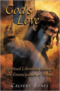 God's Love - Calvert Tynes