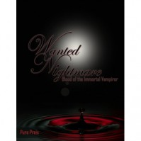 Wanted Nightmares: Blood of the Immortal Vampiror - Mindy Bolinger