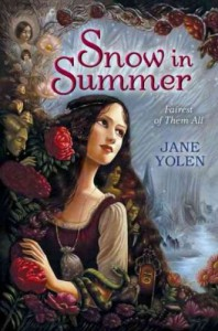 Snow in Summer: Fairest of Them All - Jane Yolen