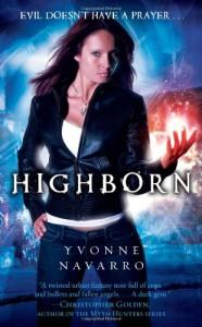 Highborn - Yvonne Navarro