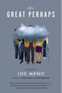 The Great Perhaps - Joe Meno