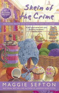 Skein of the Crime (A Knitting Mystery) - Maggie Sefton