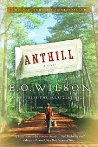 Anthill - Edward O. Wilson