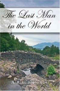 The Last Man in The World - Abigail Reynolds