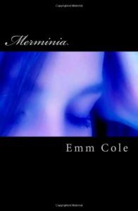 Merminia - Emm Cole