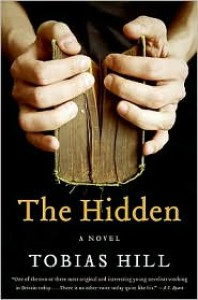 The Hidden: A Novel - Tobias Hill