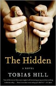 The Hidden: A Novel - Tobias Hill