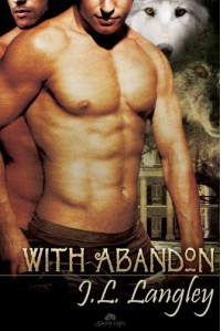 With Abandon (With or Without #4) - J.L. Langley