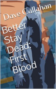 First Blood - Dave Callahan