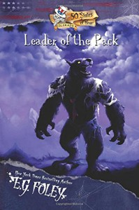 Leader of the Pack (50 States of Fear: Colorado) - E.G. Foley