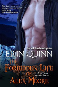 The Forbidden Life of Alex Moore - Erin Quinn