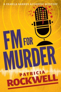 FM For Murder: A Pamela Barnes acoustic mystery - Patricia Rockwell
