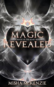 Magic Revealed - Misha McKenzie