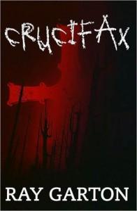 Crucifax - Ray Garton