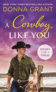 A Cowboy Like You - Donna Grant