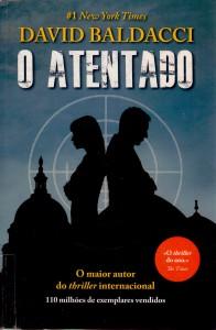 O Atentado - Maria João Lourenço, David Baldacci