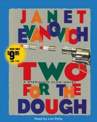 Two for the Dough  - Janet Evanovich, Lori Petty