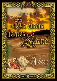 In einem fernen Land: Ein Abenteuer aus der Welt von Ardeen - Sigrid Kraft