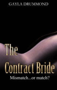 The Contract Bride - Gayla Drummond