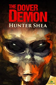 The Dover Demon - Hunter Shea
