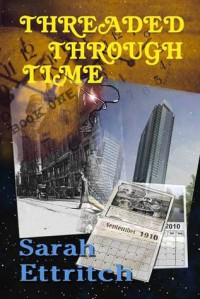 Threaded Through Time, Book One - Sarah Ettritch