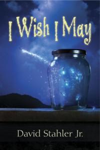 I Wish I May - David Stahler Jr.