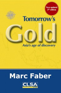 Tomorrow's Gold: Asia's age of discovery - Marc Faber