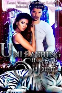 Unleashing Her Saber - Rebekah R. Ganiere