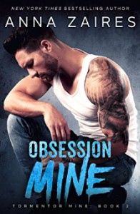 Obsession Mine (Tormentor Mine Book 2) - Anna Zaires