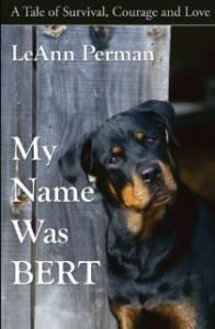 My name was Bert - LeAnn Perman