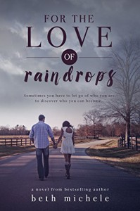 For the Love of Raindrops - Lea Burn, Beth Michele