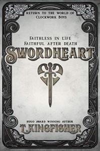 Swordheart - T. Kingfisher