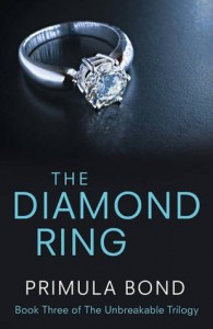 The Diamond Ring (Unbreakable Trilogy, Book 3) - Primula Bond
