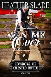 Win Me Over - Heather Slade